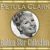 Golden Star Collection by Petula Clark