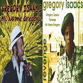 Mi Name Gregory (Revenge) by Gregory Isaacs