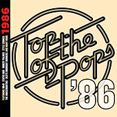 Top Of The Pops - 1986 by Various Artists