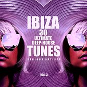 Ibiza 30 Ultimate Deep-House Tunes, Vol. 3 di Various Artists