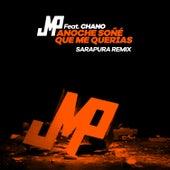 Anoche Soñé Que Me Querías (Sarapura Remix) de DJ Jmp