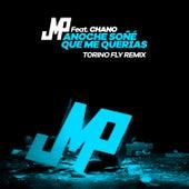 Anoche Soñé Que Me Querías (Torino Fly Remix) de DJ Jmp