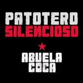 Patotero Silencioso (En Vivo) de Abuela Coca