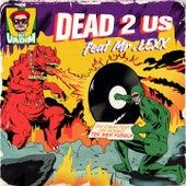Dead 2 Us von DJ Vadim