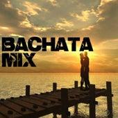 Bachata Mix de Various Artists