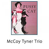 Pussy Cat by McCoy Tyner