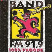 Band Brasil - 100% Pagode de Various Artists