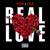 Real Love by Hood