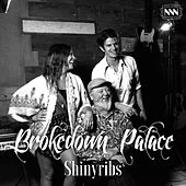 Brokedown Palace by Shinyribs