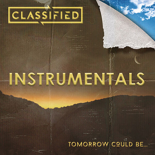 Tomorrow Could Be... (Instrumental Version) by Classified