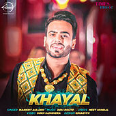 Khayal - Single by Mankirt Aulakh