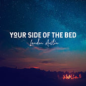 Your Side of the Bed (Acoustic) de Landon Austin