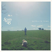 Satellite Town by Scars On 45