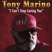 I Can't Stop Loving You de Tony Marino
