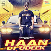 Haan Di Udeek - Single by Bobby Girn
