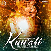 Kuwari - Single by Mankirt Aulakh