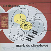 Six Degrees by Mark de Clive-Lowe