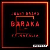 Baraka by Juany Bravo