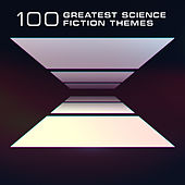 100 Greatest Science Fiction Themes by Various Artists