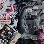 Copy That von YoungWho