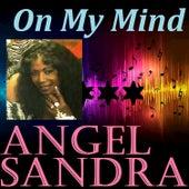 On My Mind van Angel Sandra