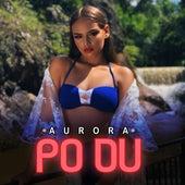 Po Du by AURORA