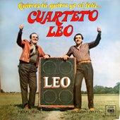 Quieres Tú, Quiero Yo al Feliz Cuarteto Leo by Cuarteto Leo