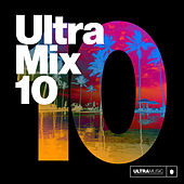 Ultra Mix 10 by Various Artists