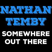 Somewhere out There von Nathan Temby