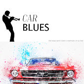 Car Blues by Various Artists