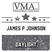 Daylight by James P. Johnson