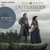 Outlander - Der Ruf der Trommel (Ungekürzte Lesung) von Diana Gabaldon