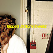 Tapped / Dutch Flowerz von Skream