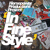 In Fine Style de Horsepower Productions