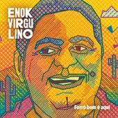 Forró Bom É Aqui von Enok Virgulino