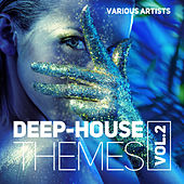 Deep-House Themes, Vol. 2 - EP de Various Artists
