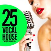 25 Vocal House Multibundle - EP by Various Artists