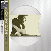 Playlist Your Way von Johnny Cash