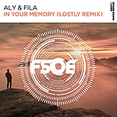 In Your Memory by Aly & Fila