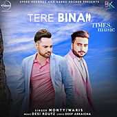 Tere Bina - Single by Monty