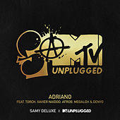 Adriano (SaMTV Unplugged) by Samy Deluxe