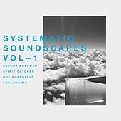 Systematic Soundscapes, Vol. 1 de Various Artists