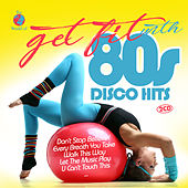 Get Fit With 80s Disco Hits de Various Artists