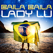 Baila Baila by Lady Lu