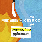 Burnin' Up de Friend Within