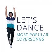 Let's Dance: Most Popular Coversongs von Various Artists