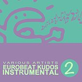Eurobeat Kudos Instrumental 2 de Various Artists