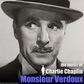 Monsieur Verdoux (Original Motion Picture Soundtrack) von Charlie Chaplin (Films)