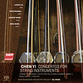 Chen Yi: Concertos for String Instruments by Boston Modern Orchestra Project