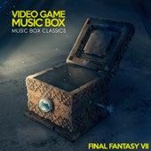 Music Box Classics: Final Fantasy VII by Video Game Music Box